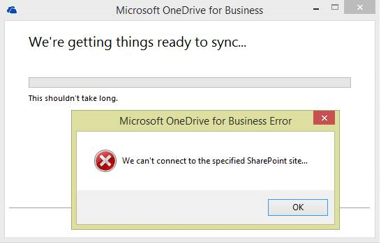 OneDrive for Business error: We can't connect to the